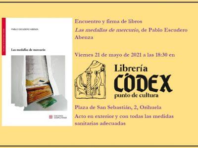 Librería Códex de Orihuela organiza un encuentro con el escritor Pablo Escudero